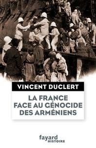 La France face au génocide des Arméniens du milieu du XIXe siècle à nos jours - Une nation impériale et le devoir dhumanité.pdf