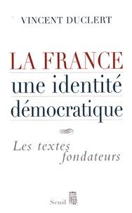 La France, une identité démocratique - Les textes fondateurs.pdf
