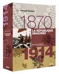 Vincent Duclert - La République imaginée (1870-1914).