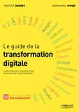 Vincent Ducrey et Emmanuel Vivier - Le guide de la transformation digitale.