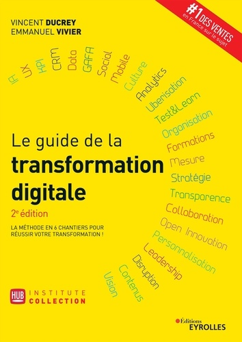 Le guide de la transformation digitale - Vincent Ducrey - 9782212820379 - 24,99 €