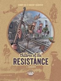 Vincent Dugomier et  Ers - Children of the Resistance - Volume 2 - Crackdown.
