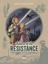 Vincent Dugomier et  Ers - Children of the Resistance - Volume 3 - The Two Giants.