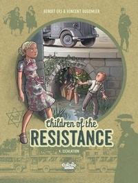Vincent Dugomier et  Ers - Children of the Resistance - Volume 4 - Escalation.
