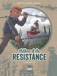 Vincent Dugomier et  Ers - Children of the Resistance - Volume 5 - A Nation divided.
