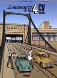 Vincent Dugomier et Bruno Bazile - La naissance de la 4CV Renault.
