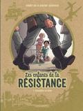 Vincent Dugomier et Benoît Ers - Les enfants de la Résistance Tome 1 : Premières actions.