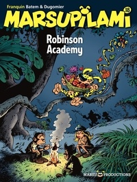 Vincent Dugomier et  Batem - Marsupilami Tome 18 : Robinson Academy.
