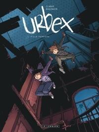 Vincent Dugomier et  Clarke - Urbex Tome 1 : Villa Pandora.