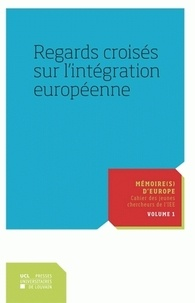 Vincent Dujardin - Regards croisés sur l'intégration européenne.