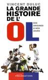 Vincent Duluc - La grande histoire de l'OL.