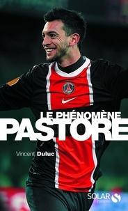 Vincent Duluc - Le phénomène Pastore.
