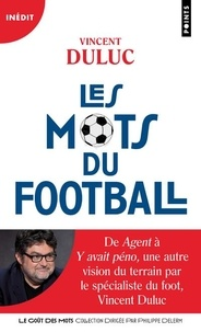 Vincent Duluc - Les mots du football.
