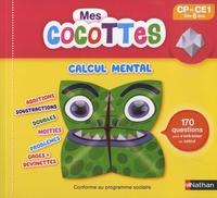 Vincent Duquesne et  Bishop Parigo - Mes cocottes calcul mental CP et CE1.