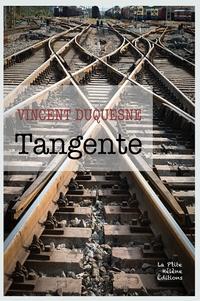 Vincent Duquesne - Tangente.