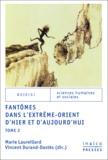 Vincent Durand-Dastès et Marie Laureillard - fantômes dans l'extrême-orient d'hier et d'aujourd'hui - tome 2.