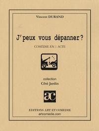 Vincent Durand - J'peux vous dépanner ?.