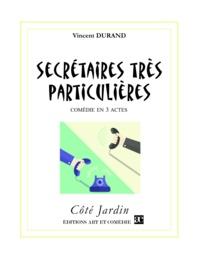 Vincent Durand - Secrétaires très particulières.