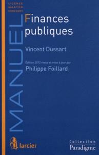 Vincent Dussart et Philippe Foillard - Finances publiques.