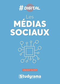 Vincent Dutot - Les médias sociaux.