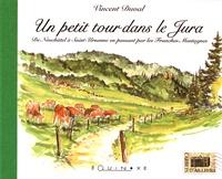 Vincent Duval - Un petit tour dans le Jura - De Neuchâtel à Saint-Ursanne en passant par les Franches-Montagnes.