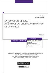 Vincent Egéa - La fonction de juger à l'épreuve du droit contemporain de la famille.