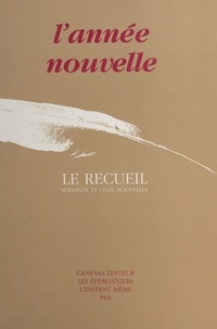 Vincent Engel - L'année nouvelle : le recueil.