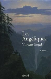 Vincent Engel - Les Angéliques.