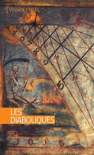 Vincent Engel - Les diaboliques.