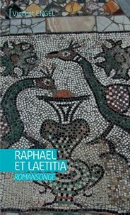 Vincent Engel - Raphael et laetitia.