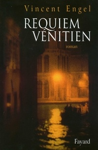 Vincent Engel - Requiem vénitien.