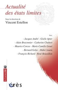 Vincent Estellon - Actualité des états limites.