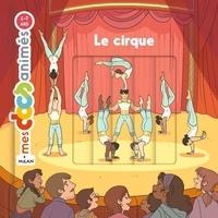 Vincent Etienne et Eléonore Della Malva - Le cirque.