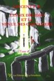Vincent F-B - Les six druides et la venue des Chevaliers - Tome 4.
