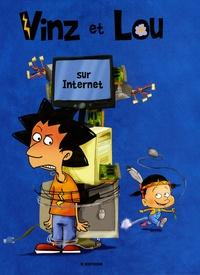 Vincent Farges et  Dab's - Vinz et Lou sur Internet.