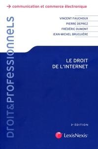 Vincent Fauchoux et Pierre Deprez - Droit de l'internet.