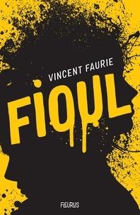 Vincent Faurie et Laurence Ningre - Fioul.