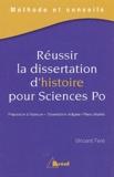 Vincent Feré - Réussir la dissertation d'histoire pour Sciences Po.