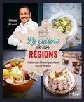 Vincent Ferniot - La cuisine de nos régions - Un tour de France gourmand en 200 recettes.