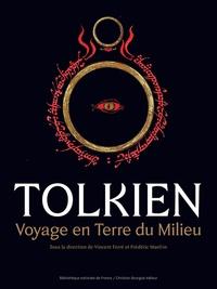 Vincent Ferré et Frédéric Manfrin - Tolkien, voyage en terre du milieu.