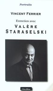 Vincent Ferrier - Valère Staraselski.