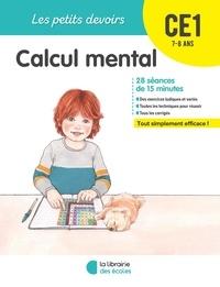 Vincent Fontaine et Alice Gravier - Calcul mental CE1.