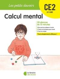 Vincent Fontaine et Alice Gravier - Calcul mental CE2.