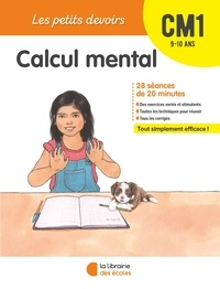 Vincent Fontaine et Alice Gravier - Calcul mental CM1.