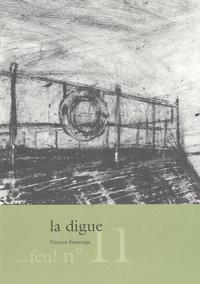 Vincent Fortemps - La digue.