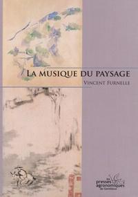 Vincent Furnelle - La musique du paysage.