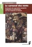 Vincent Garmendia - Le carnaval des noms - Dictionnaire des expressions espagnoles comportant un anthroponyme avec leur traduction en français.