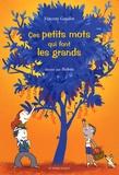 Vincent Gaudin - Ces petits mots qui font les grands.