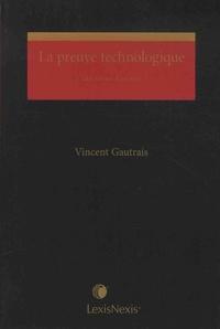 Vincent Gautrais - La preuve technologique.