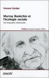 Histoiresdenlire.be Murray Bookchin et l'écologie sociale - Une biographie intellectuelle Image
